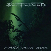 Sentenced-NorthFromHere-Front