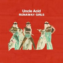 UNCLE-ACID-THE-DEADBEATS-Runaway-Girls-7